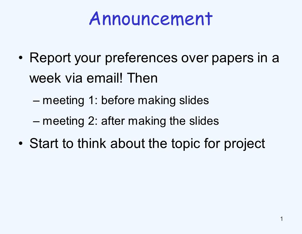 Report your preferences over papers in a week via email.