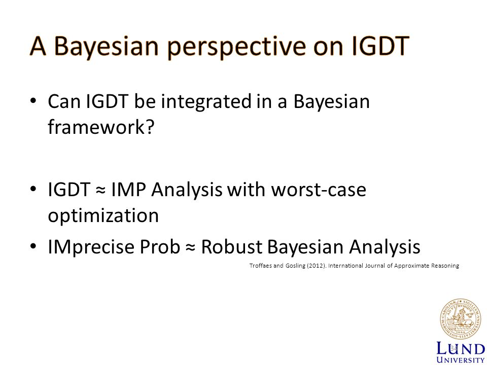 Can IGDT be integrated in a Bayesian framework.