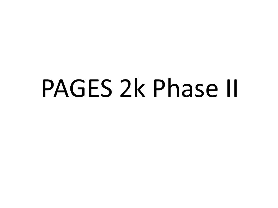 PAGES 2k Phase II