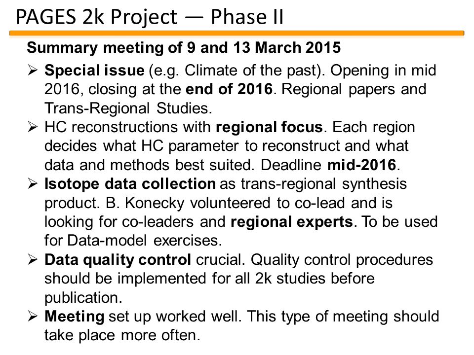 PAGES 2k Project — Phase II Summary meeting of 9 and 13 March 2015  Special issue (e.g.