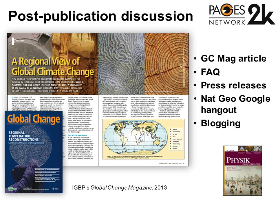 Post-publication discussion IGBP's Global Change Magazine, 2013 GC Mag article FAQ Press releases Nat Geo Google hangout Blogging