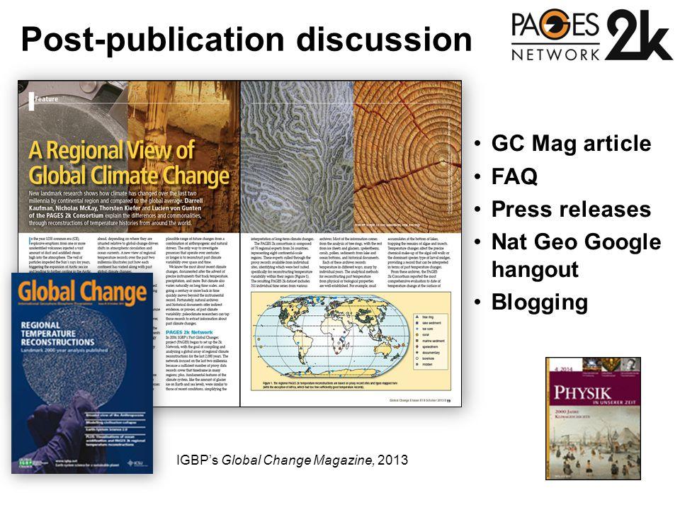 Post-publication discussion IGBP's Global Change Magazine, 2013 GC Mag article FAQ Press releases Nat Geo Google hangout Blogging