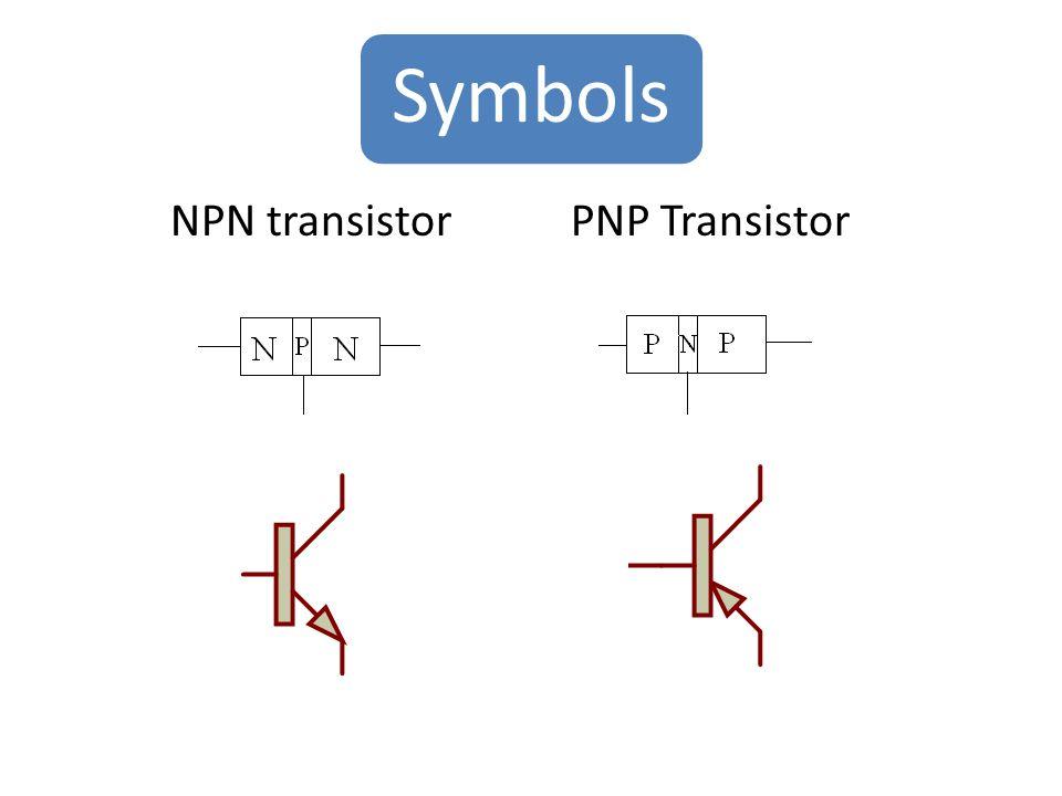 Symbols NPN transistor PNP Transistor