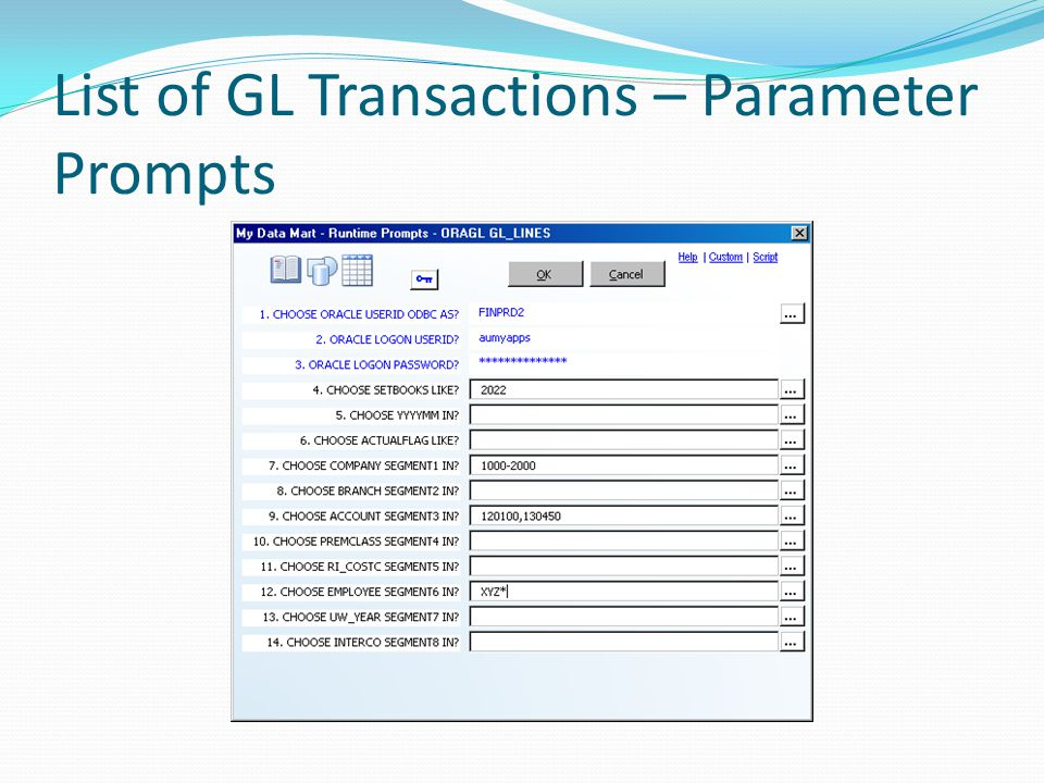 List of GL Transactions – Parameter Prompts
