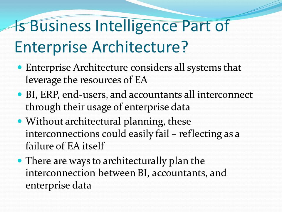 Is Business Intelligence Part of Enterprise Architecture.