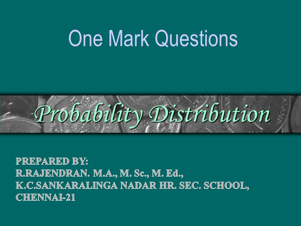 Probability Distribution One Mark Questions
