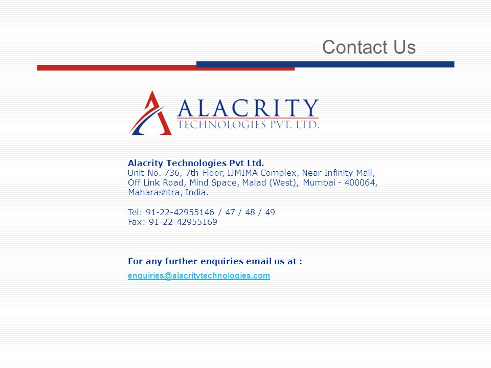 Contact Us Alacrity Technologies Pvt Ltd. Unit No.