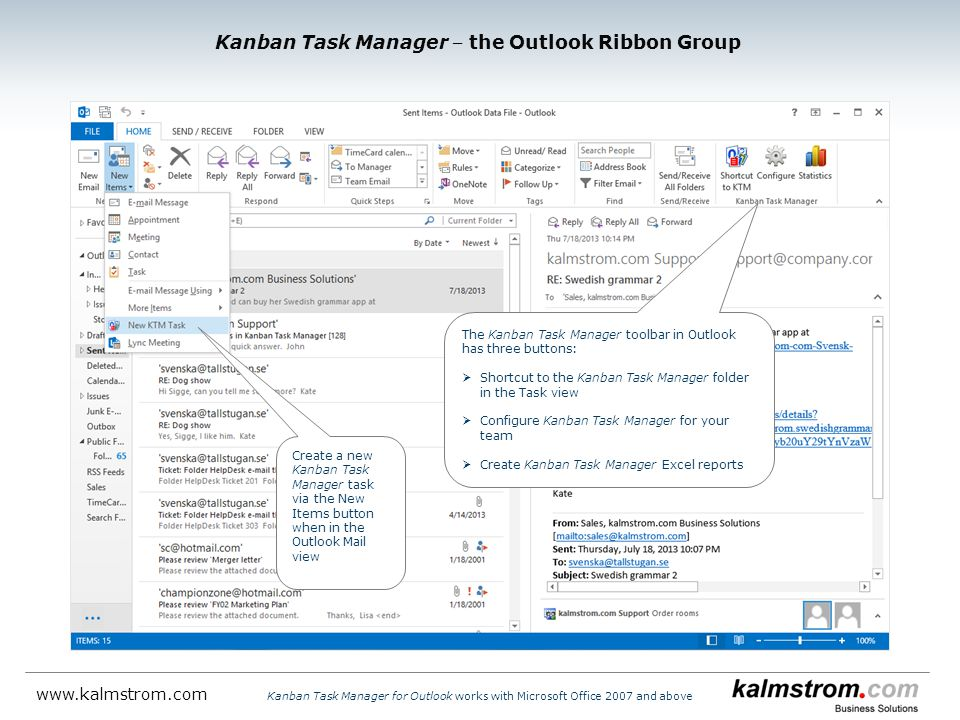 The Kanban Task Manager toolbar in Outlook has three buttons:  Shortcut to the Kanban Task Manager folder in the Task view  Configure Kanban Task Ma