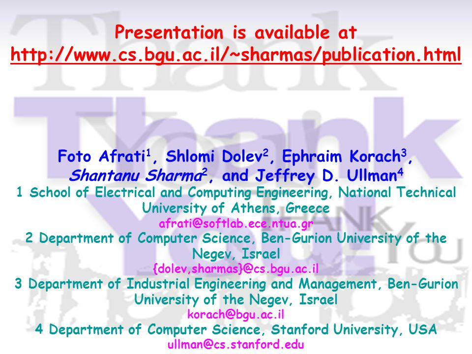 Foto Afrati 1, Shlomi Dolev 2, Ephraim Korach 3, Shantanu Sharma 2, and Jeffrey D.