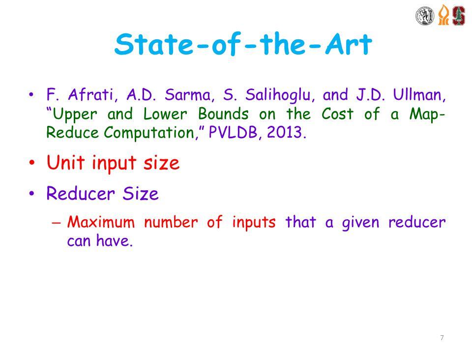 State-of-the-Art F. Afrati, A.D. Sarma, S. Salihoglu, and J.D.
