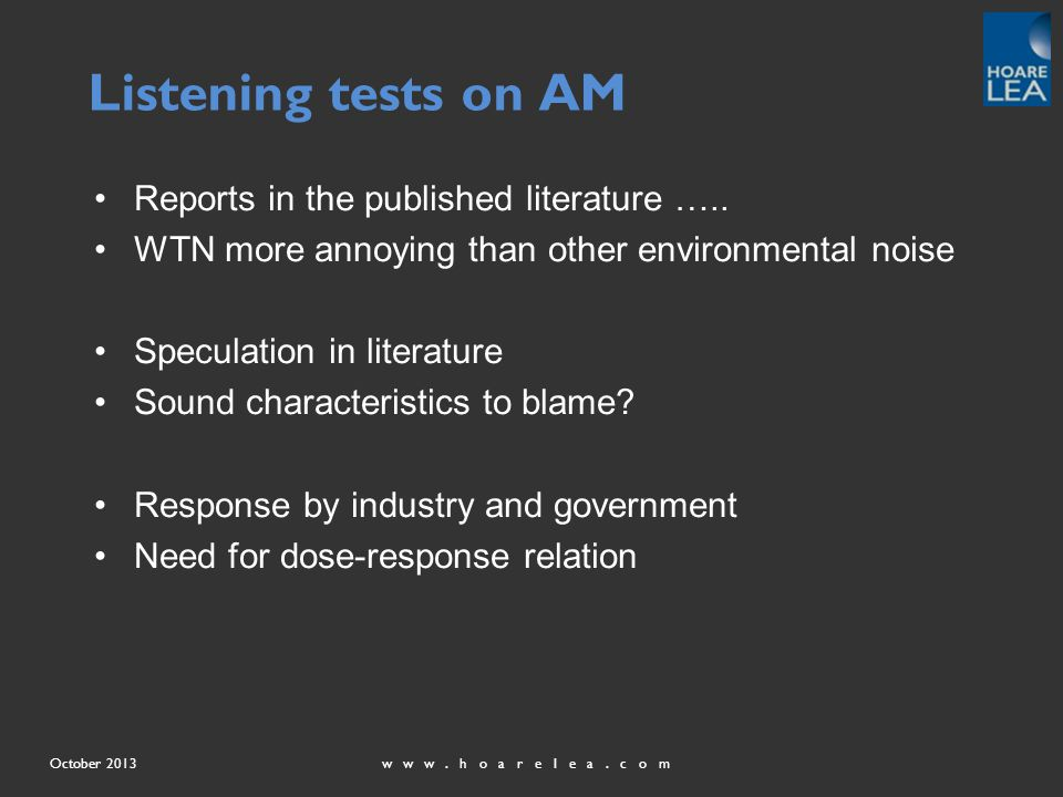 www.hoarelea.comOctober 2013 Listening tests on AM Reports in the published literature …..