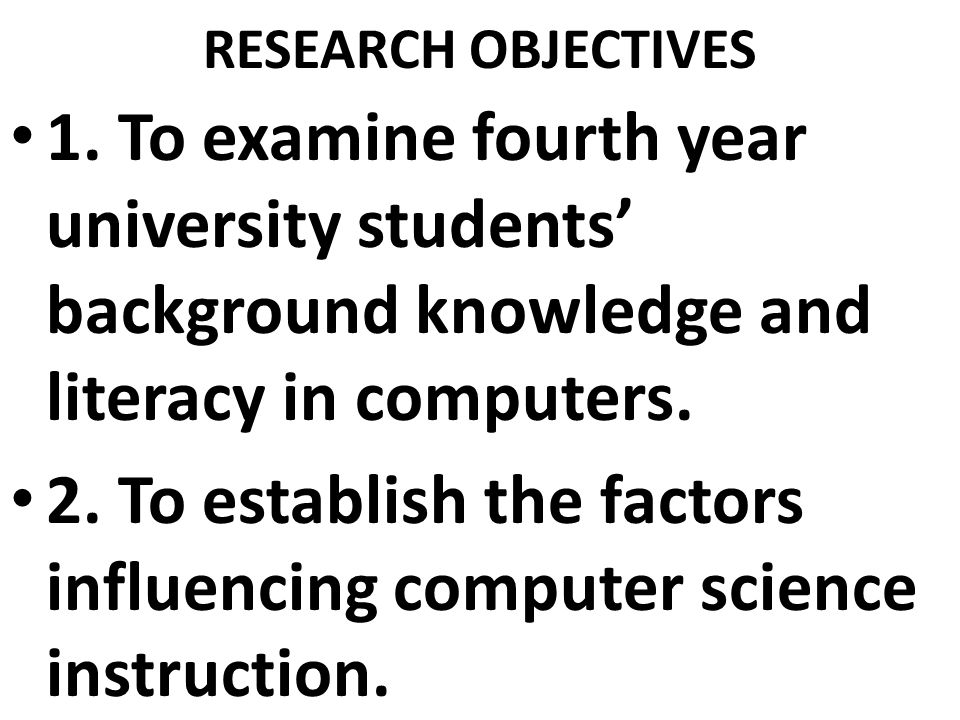 RESEARCH OBJECTIVES 1.