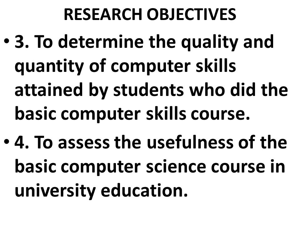 RESEARCH OBJECTIVES 3.