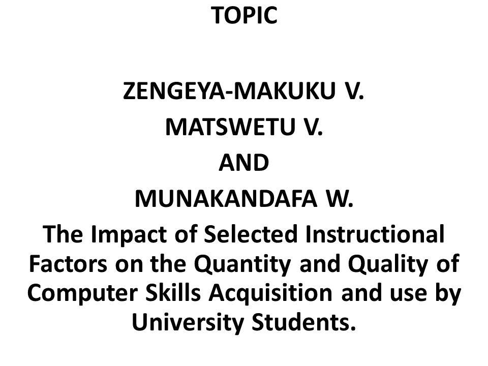 TOPIC ZENGEYA-MAKUKU V. MATSWETU V. AND MUNAKANDAFA W.