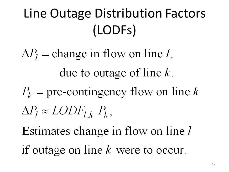 Line Outage Distribution Factors (LODFs) 42