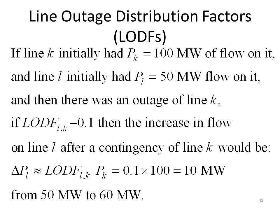 Line Outage Distribution Factors (LODFs) 43