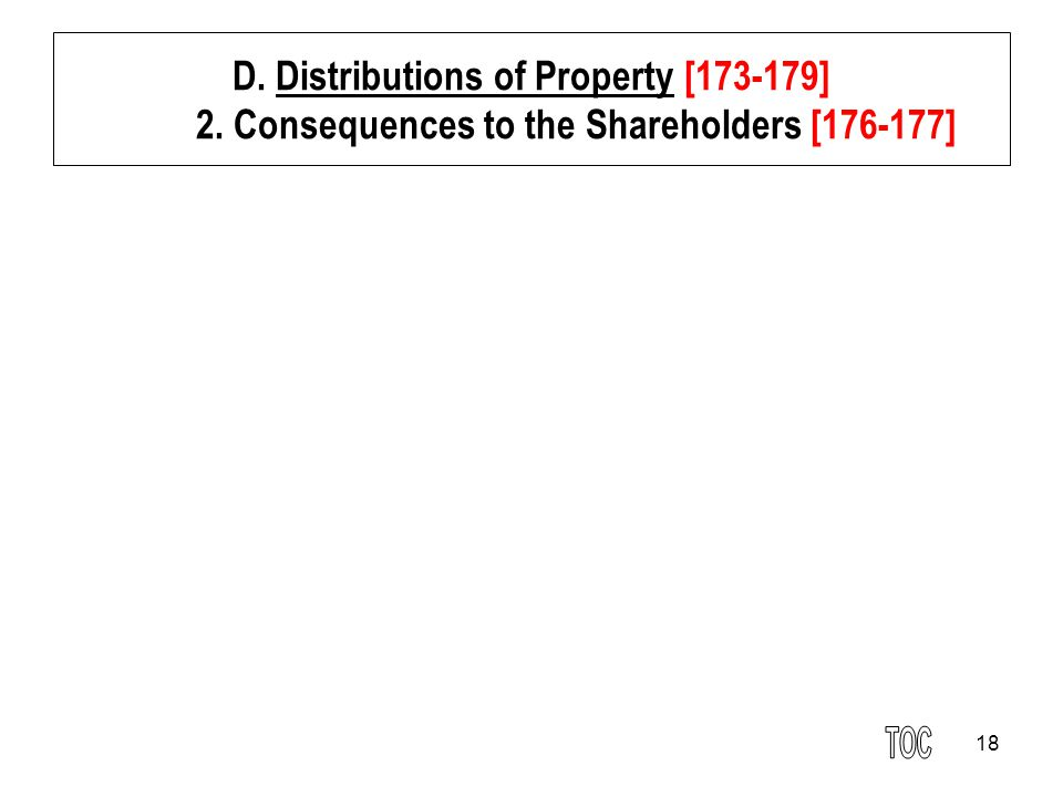 18 D. Distributions of Property [173-179] 2. Consequences to the Shareholders [176-177]