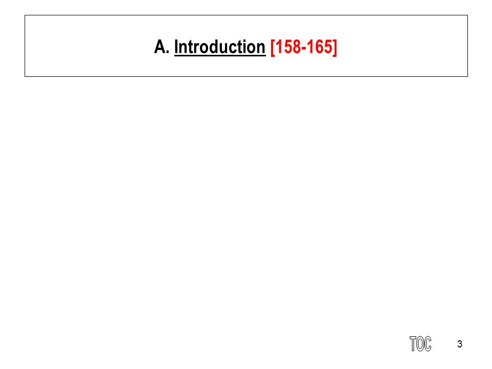 3 A. Introduction [158-165]