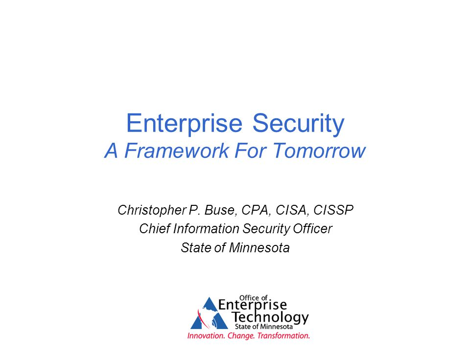 Enterprise Security A Framework For Tomorrow Christopher P.