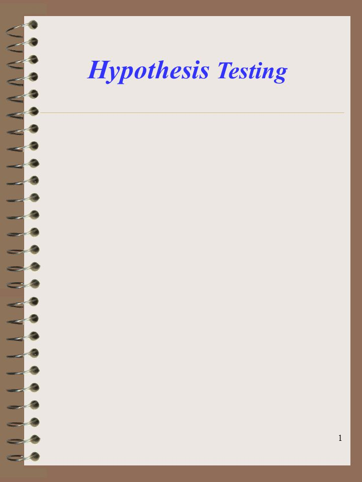 1 Hypothesis Testing
