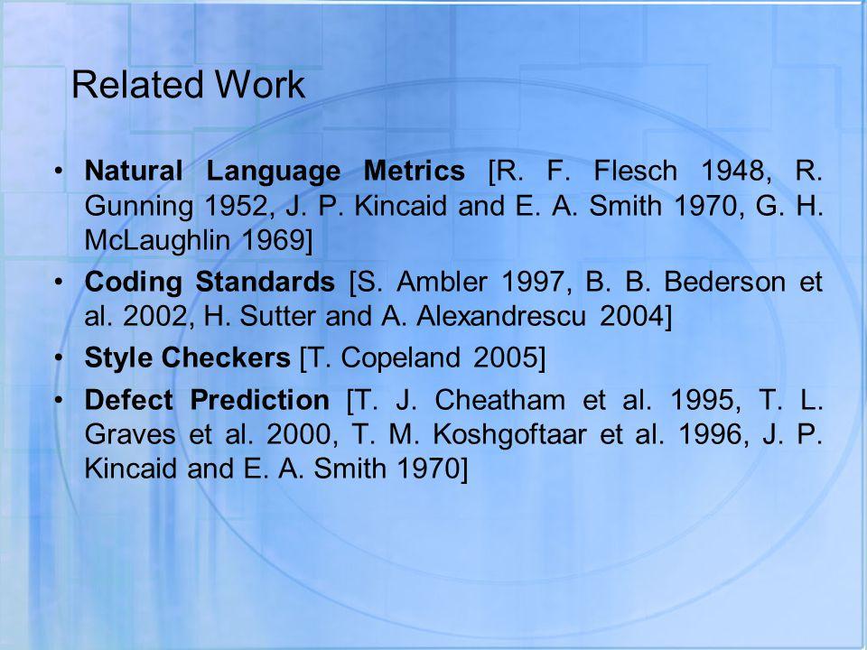 Related Work Natural Language Metrics [R. F. Flesch 1948, R.