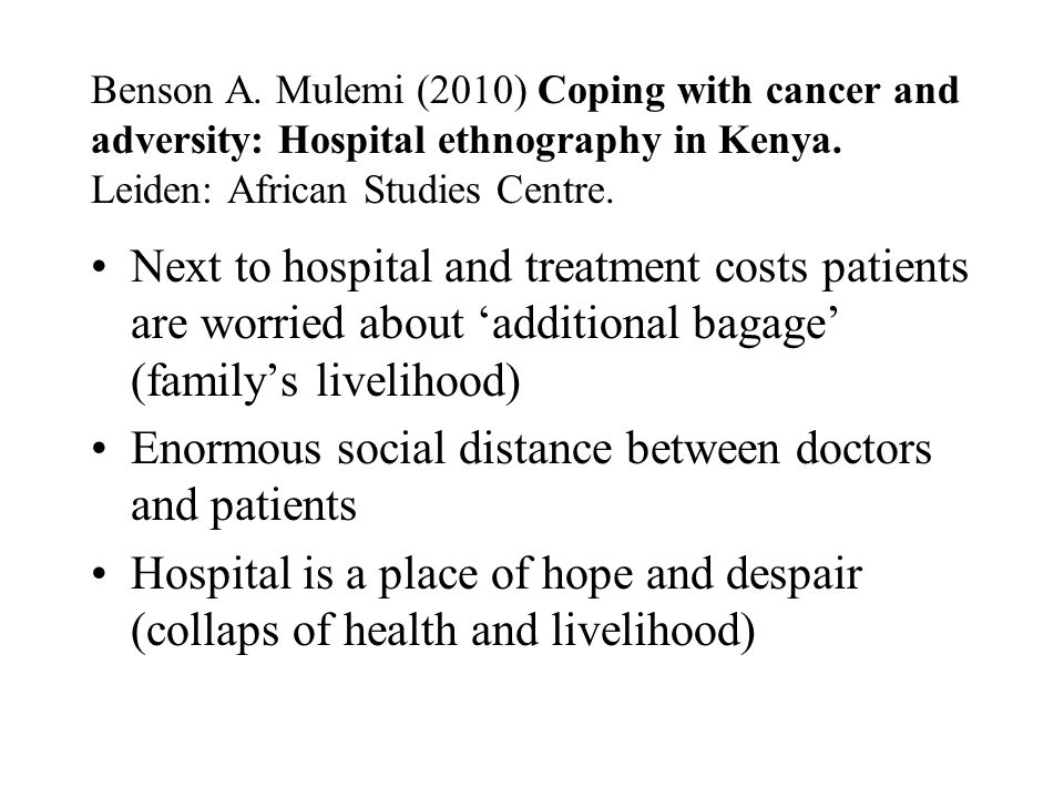 Benson A.Mulemi (2010) Coping with cancer and adversity: Hospital ethnography in Kenya.