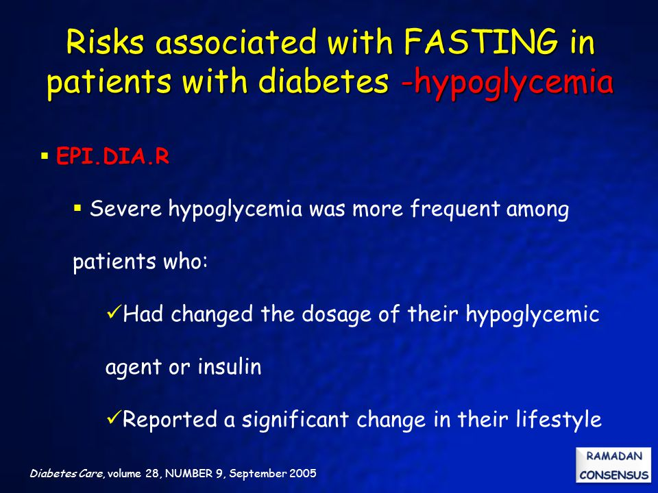 Diabetes Care, volume 28, NUMBER 9, September 2005 EPI.DIA.R  EPI.DIA.R  Severe hypoglycemia was more frequent among patients who: Had changed the d