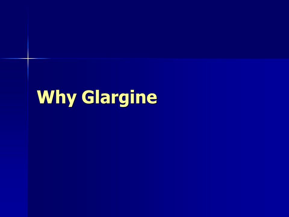 Why Glargine