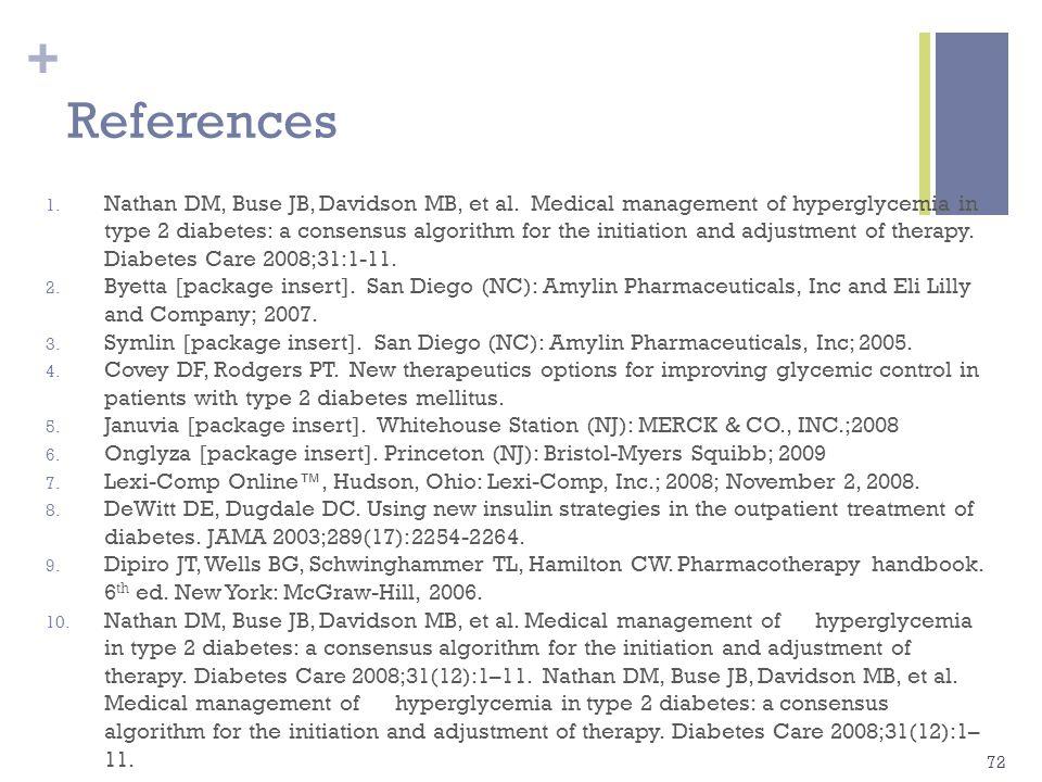+ References 11.Riddle MC, Rosenstock J, and Gerich J.