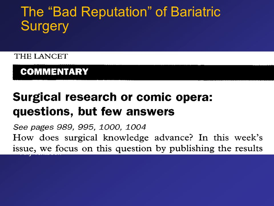 """* Any Textbook The """"Bad Reputation"""" of Bariatric Surgery"""