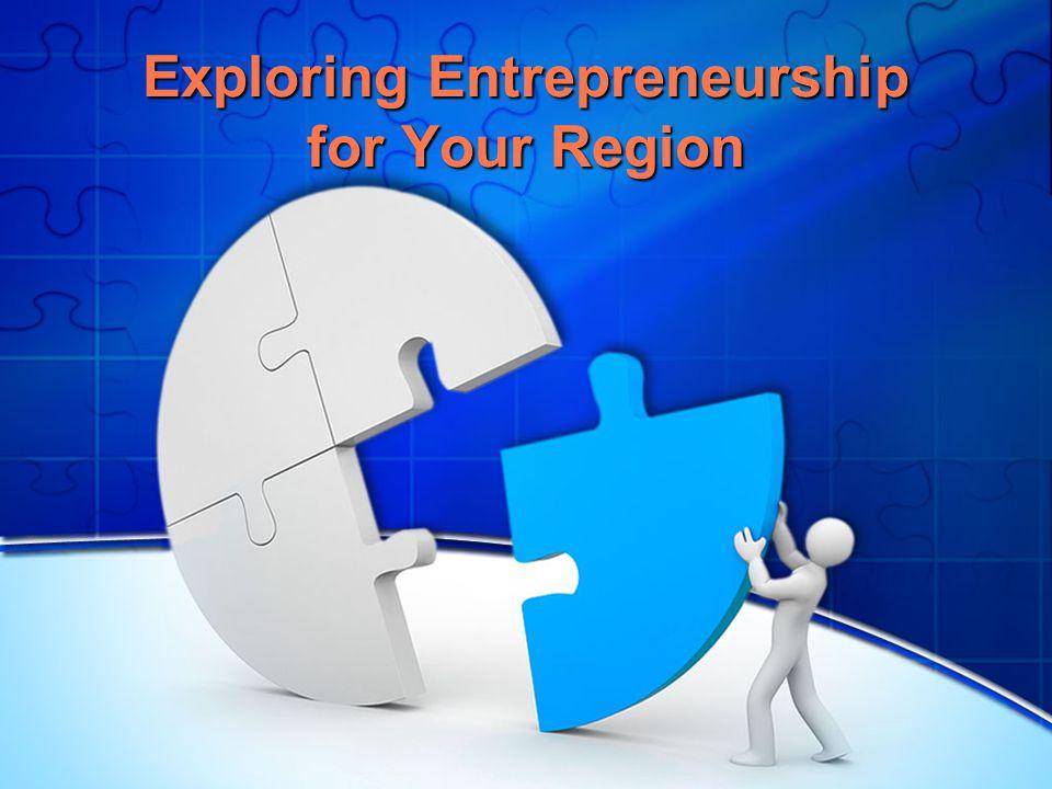 Exploring Entrepreneurship for Your Region
