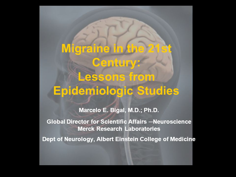 2 Overview  To review the epidemiology of migraine.