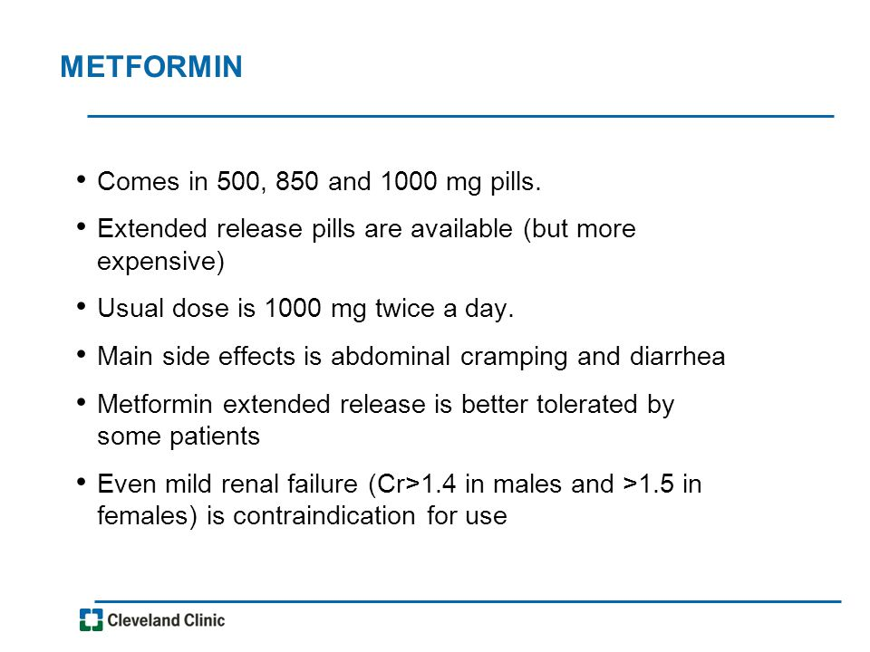 METFORMIN Comes in 500, 850 and 1000 mg pills.