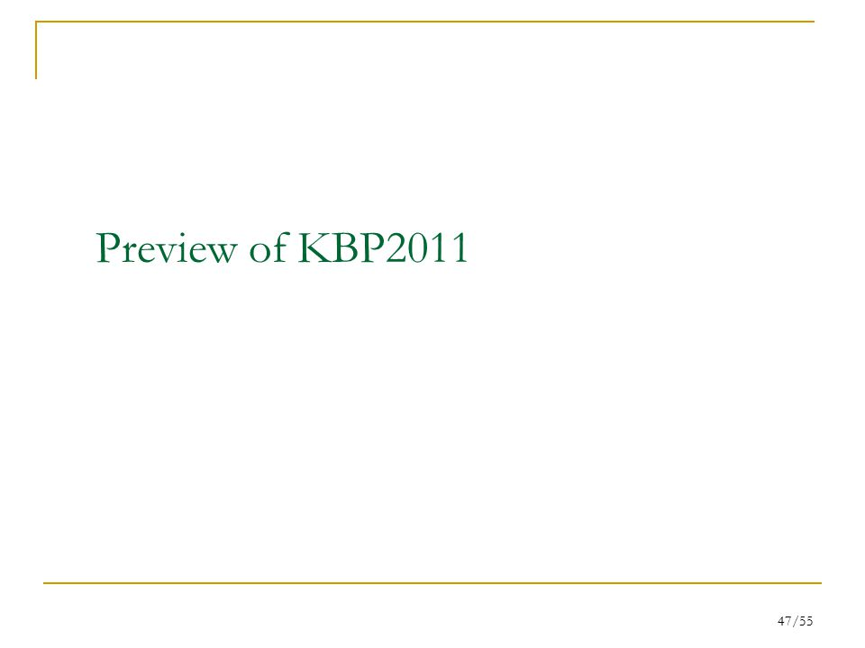 47/55 Preview of KBP2011