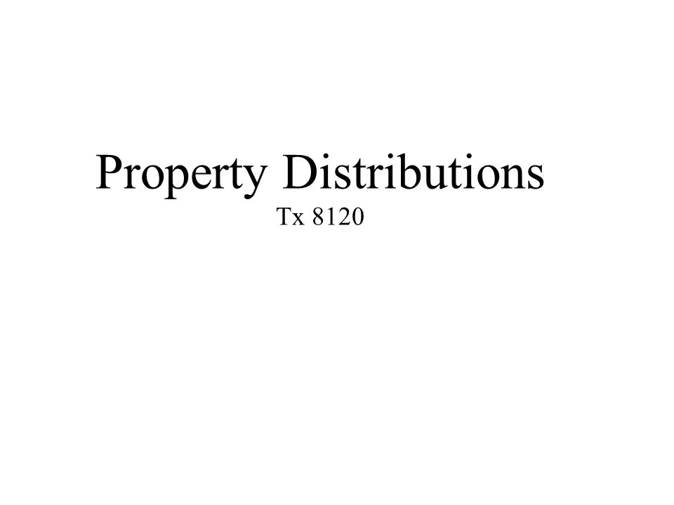Property Distributions Tx 8120
