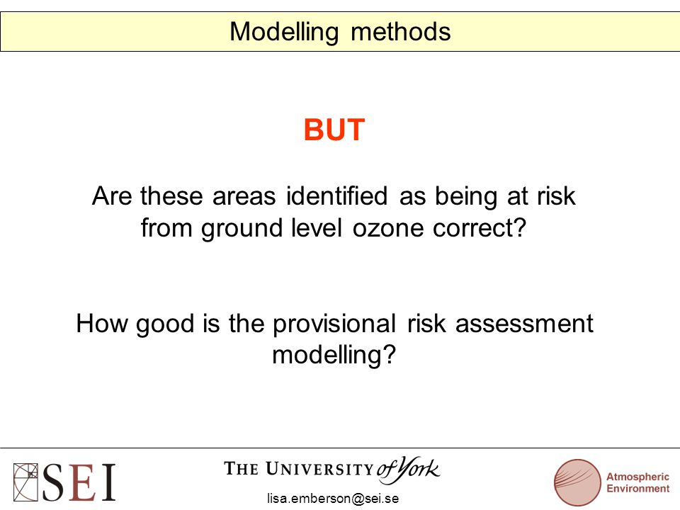 BUT Are these areas identified as being at risk from ground level ozone correct.
