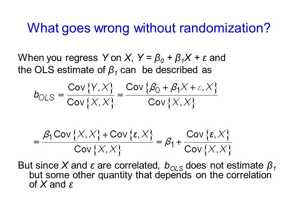 What goes wrong without randomization.