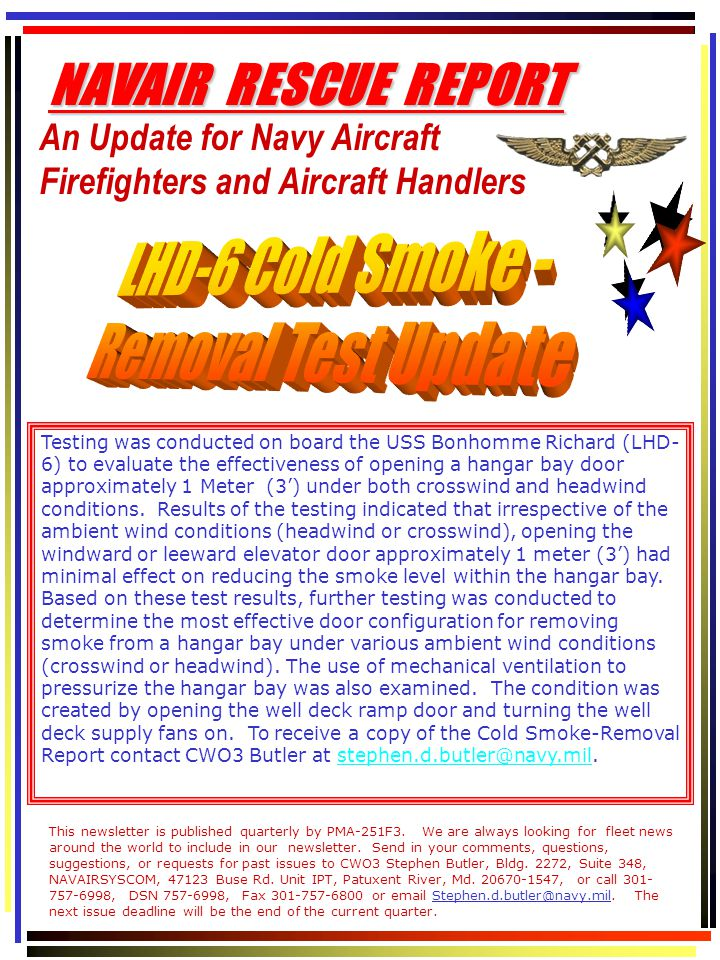 This newsletter is published quarterly by PMA-251F3.