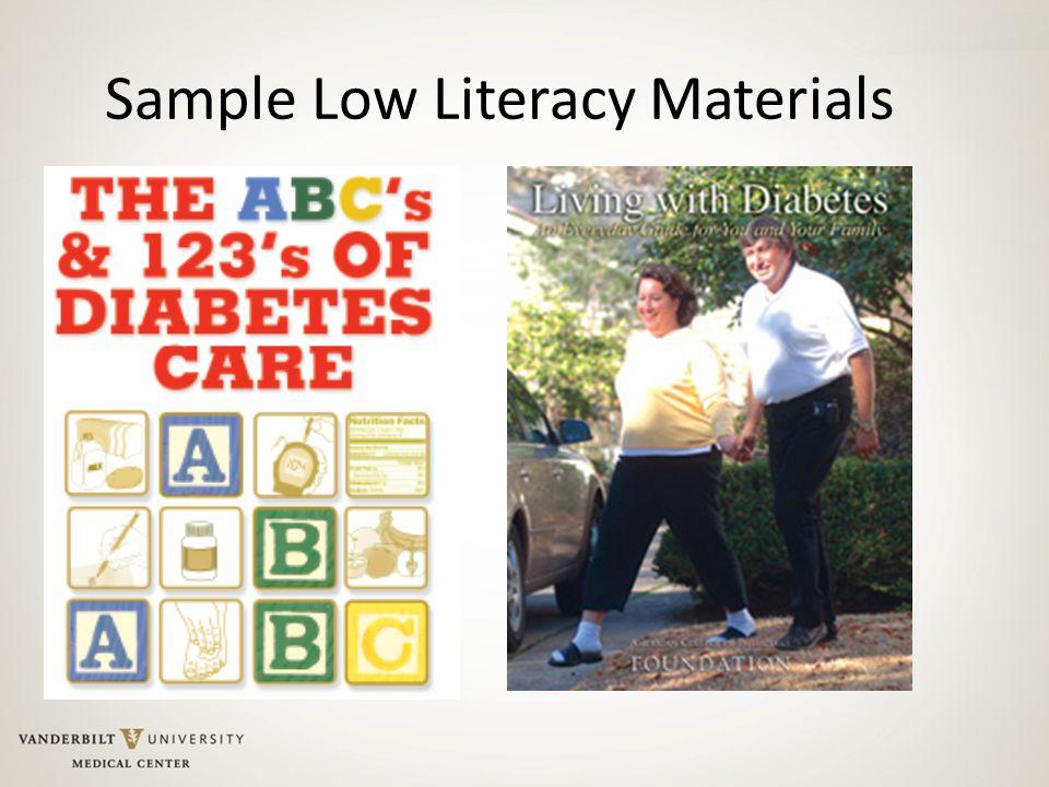 Sample Low Literacy Materials