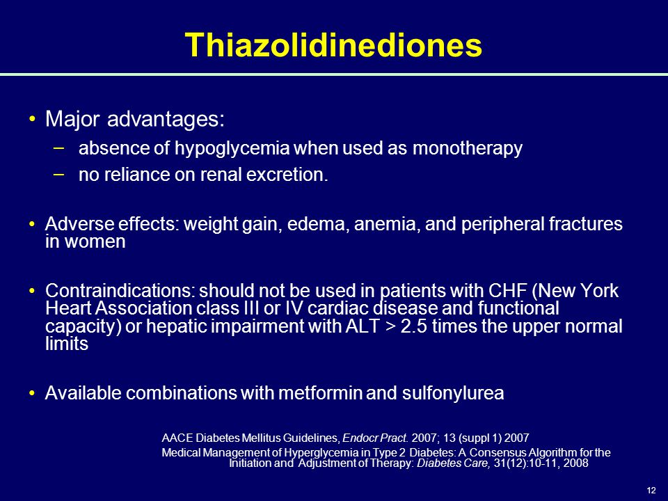 12 Thiazolidinediones Major advantages: – absence of hypoglycemia when used as monotherapy – no reliance on renal excretion. Adverse effects: weight g