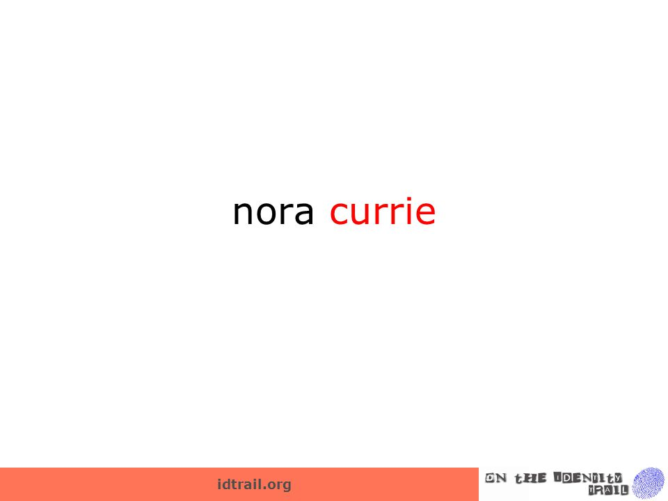 idtrail.org nora currie
