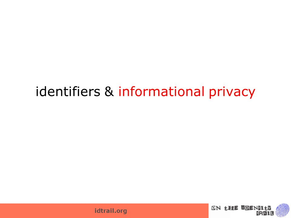idtrail.org identifiers & informational privacy