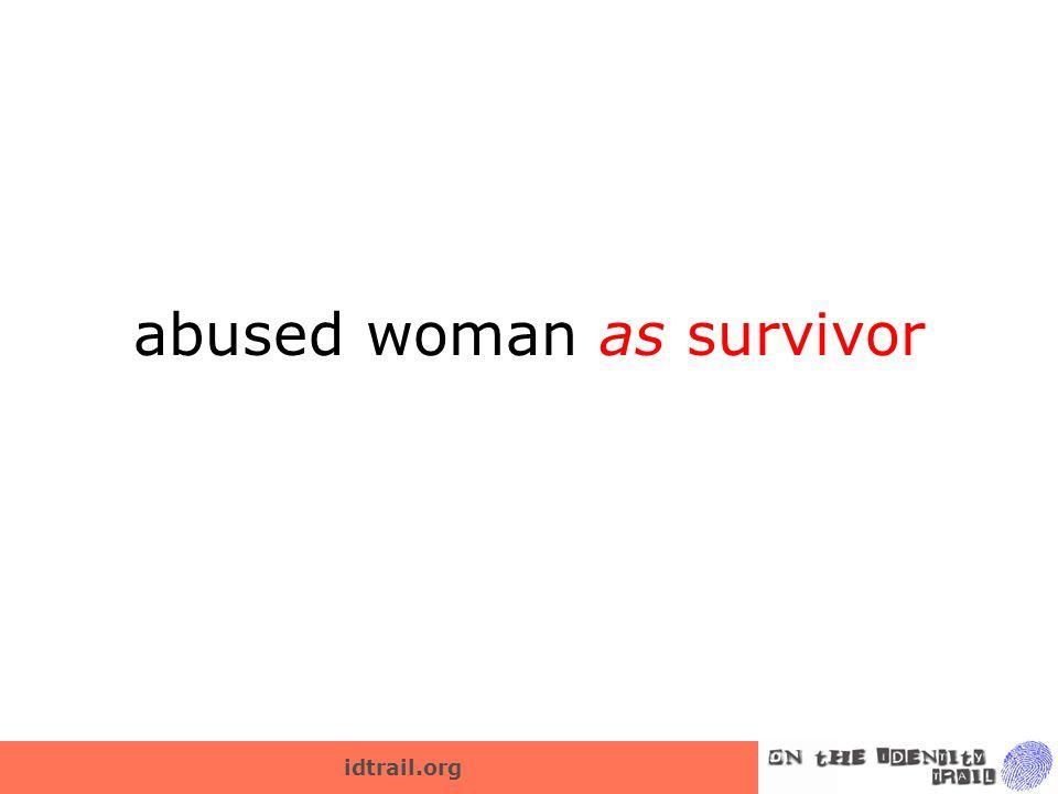 abused woman as survivor