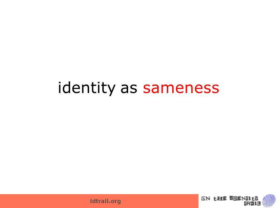 idtrail.org identity as sameness