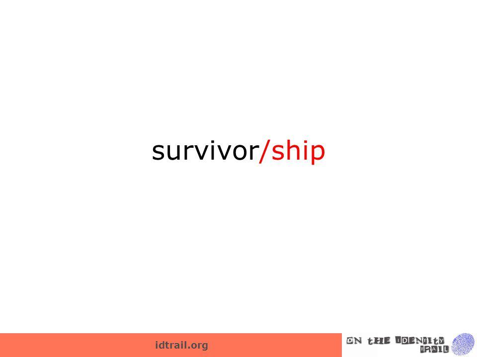 idtrail.org survivor/ship