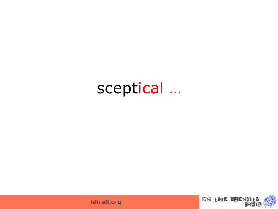 idtrail.org sceptical …