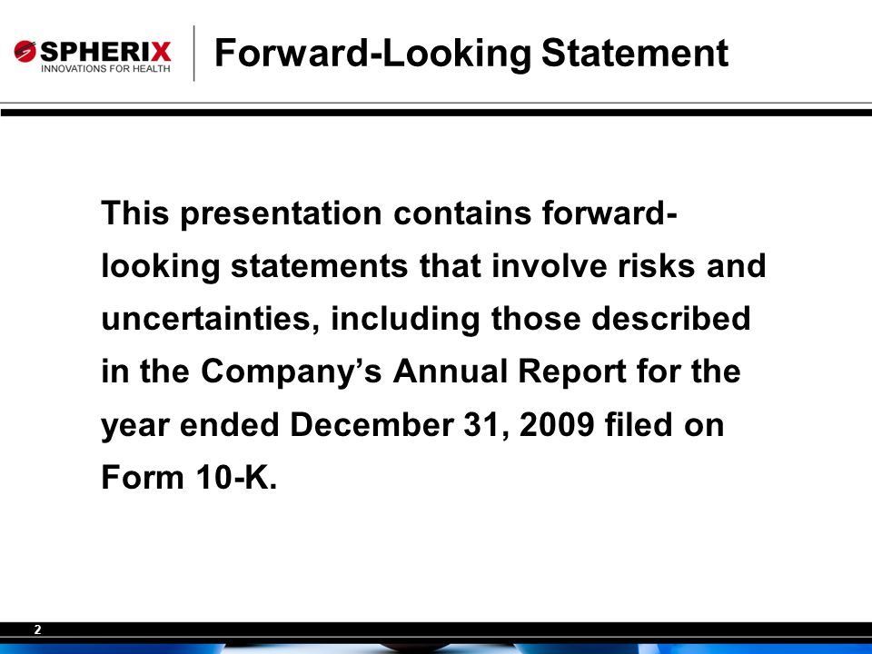 2 Forward-Looking Statement This presentation contains forward- looking statements that involve risks and uncertainties, including those described in