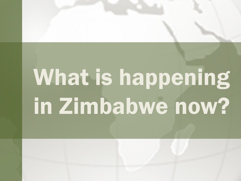 What is happening in Zimbabwe now