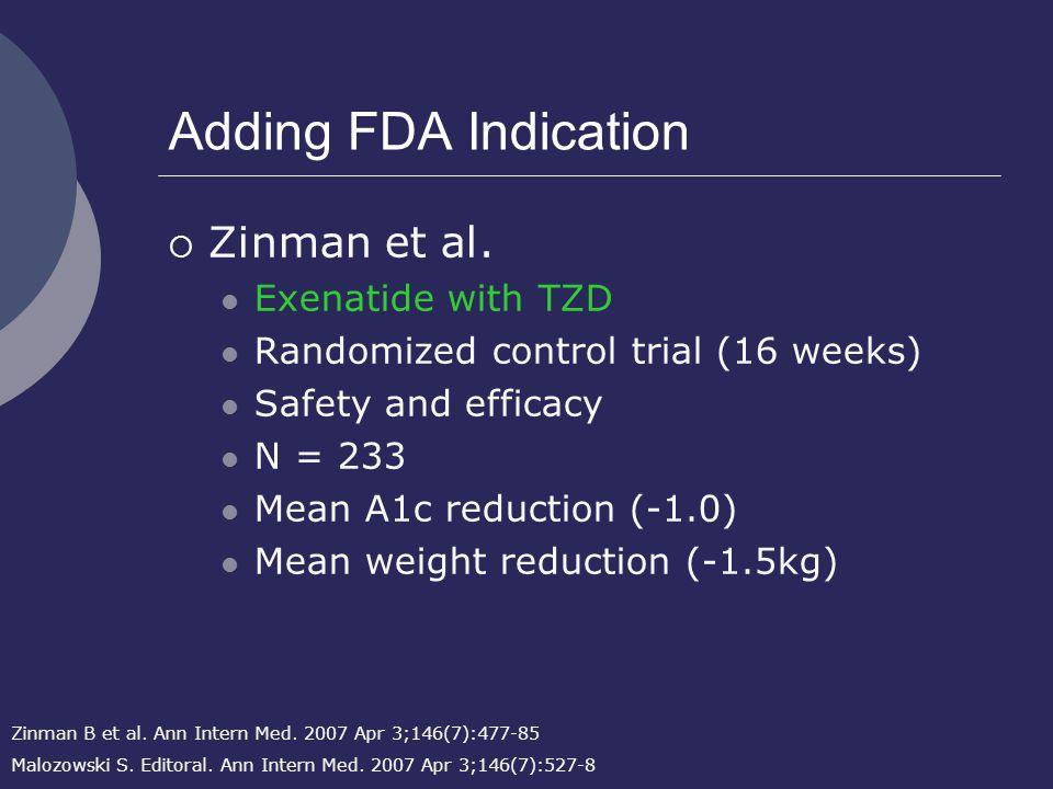 Adding FDA Indication  Zinman et al.
