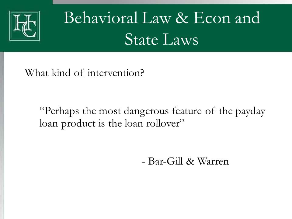 Behavioral Law & Econ and State Laws What kind of intervention.